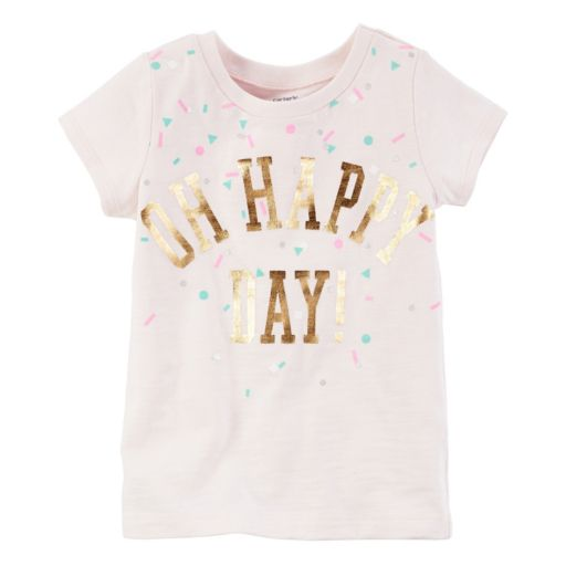 """Toddler Girl Carter's Short Sleeve """"Oh Happy Day"""" Foil Graphic Tee"""