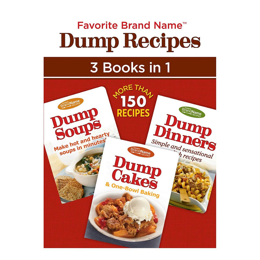 Publications International, Ltd. 3-in-1 Dump Recipes Cookbook