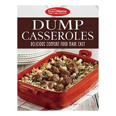 Publications International, Ltd.  Dump Casseroles Cookbook