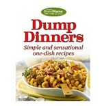 Publications International, Ltd. Dump Dinners Cookbook