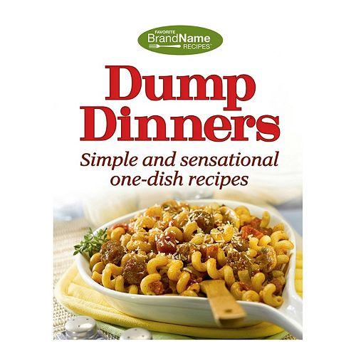 Publications International, Ltd.  Dump Dinners Cookbook