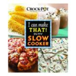 "Publications International, Ltd.  Crock-Pot ""I Can Make That! In My Slow Cooker"" Cookbook"