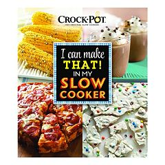 Publications International, Ltd.  Crock-Pot 'I Can Make That! In My Slow Cooker' Cookbook