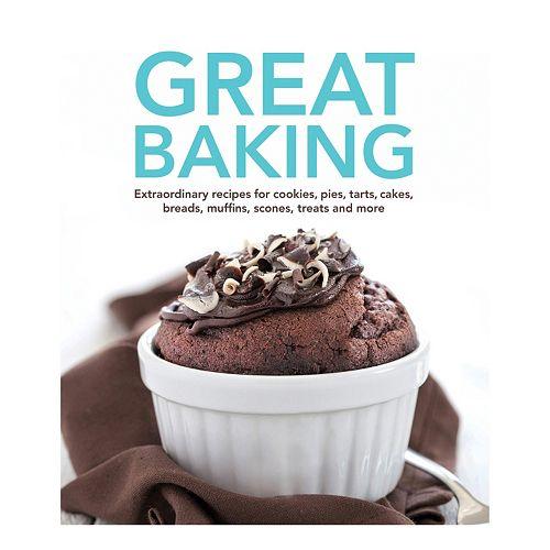 Publications International, Ltd.  Great Baking Cookbook