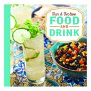 Publications International, Ltd.  Fun & Festive Food and Drink Cookbook