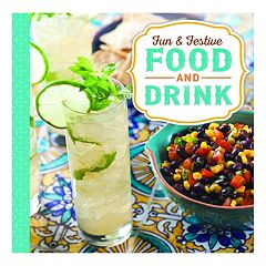 Publications International, Ltd.  Fun & Festive Food and Drink Cookbook