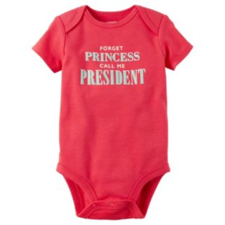 "Baby Girl Carter's ""Forget Princess Call Me President"" Graphic Bodysuit"