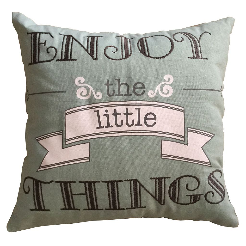 ''Enjoy the Little Things'' Throw Pillow