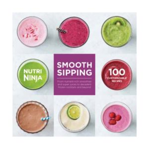 Nutri Ninja Smooth Sipping 100 Recipe Book