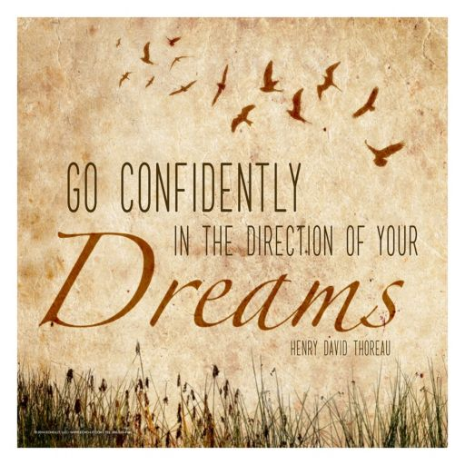 """Art.com """"Go Confidently In The Direction Of Your Dreams"""" Wall Art Print"""