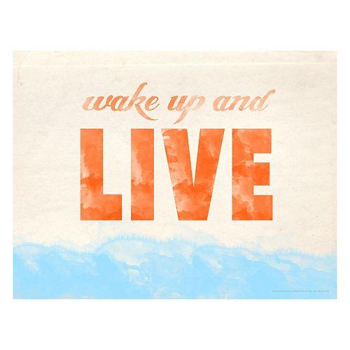 Art.com Wake Up And Live Wall Art Print