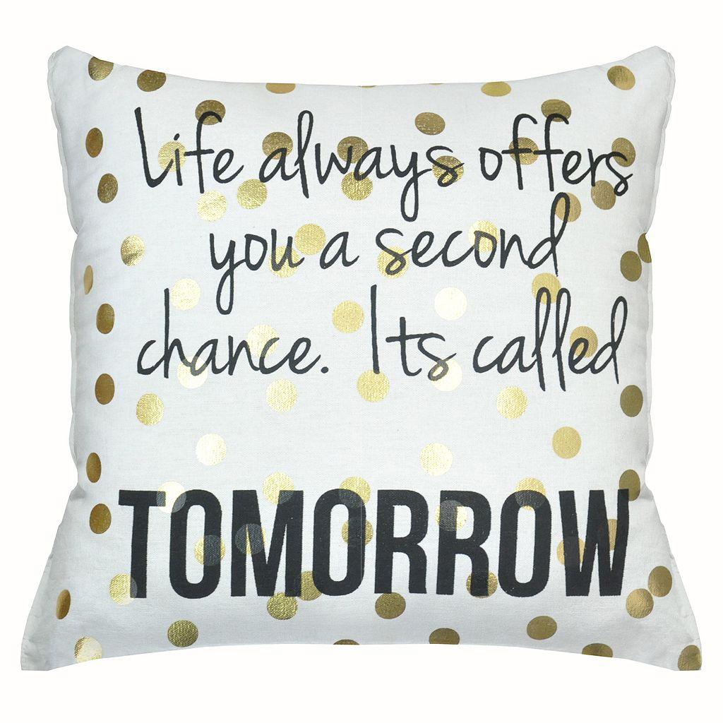 ''Life...Tomorrow'' Throw Pillow