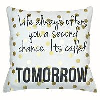 ''Life...Tomorrow'' Throw Pillow