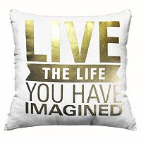 ''Live The Life You Have Imagined'' Throw Pillow