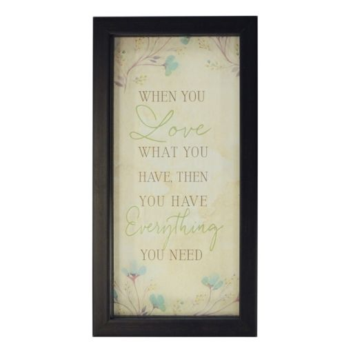 """New View """"Love What You Have"""" Framed Wall Art"""
