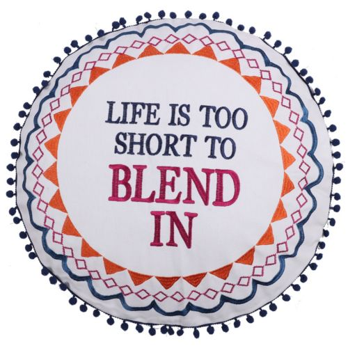 "Levtex ""Life Is Too Short To Blend In"" Throw Pillow"