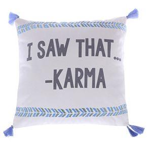 Levtex ''I Saw That - Karma'' Throw Pillow