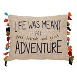 Levtex Home Karia ''Life Was Meant For Adventure'' Oblong Throw Pillow