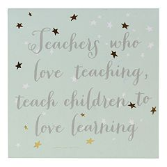 Belle Maison ''Teachers Who Love Teaching'' Box Sign Art
