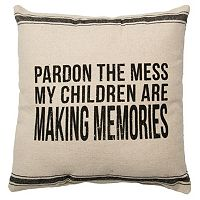 ''Pardon the Mess'' Throw Pillow