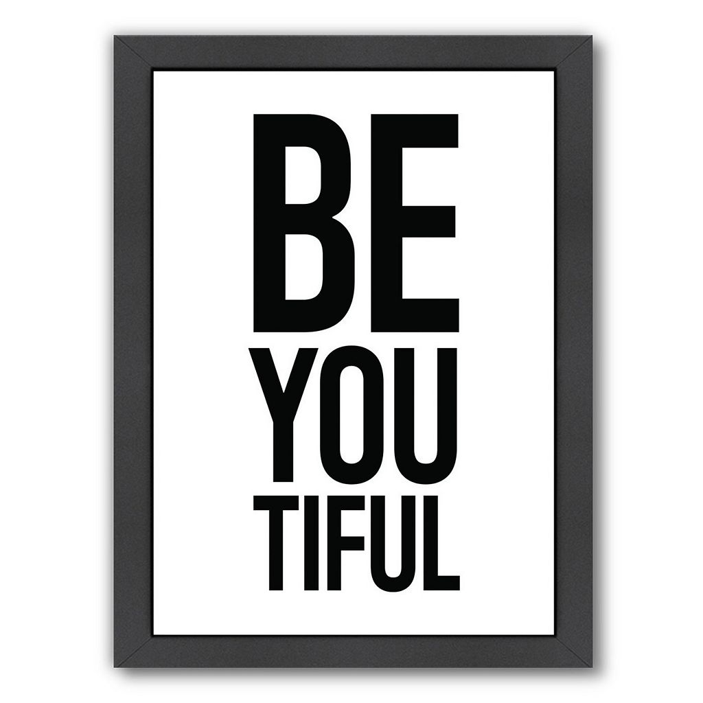 Americanflat Be You Tiful Framed Wall Art