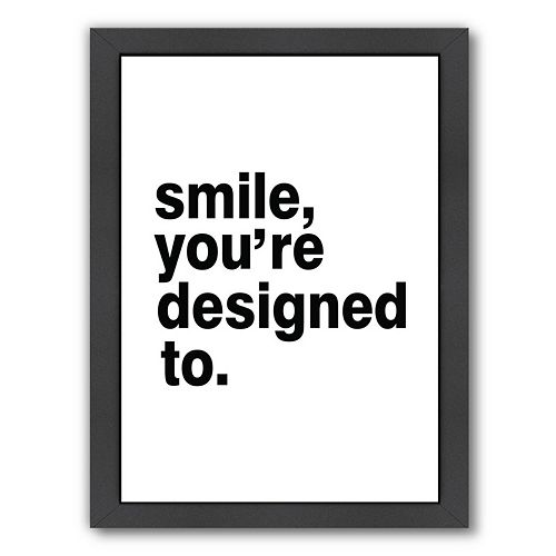 "Americanflat ""Smile, You're Designed To"" Framed Wall Art"