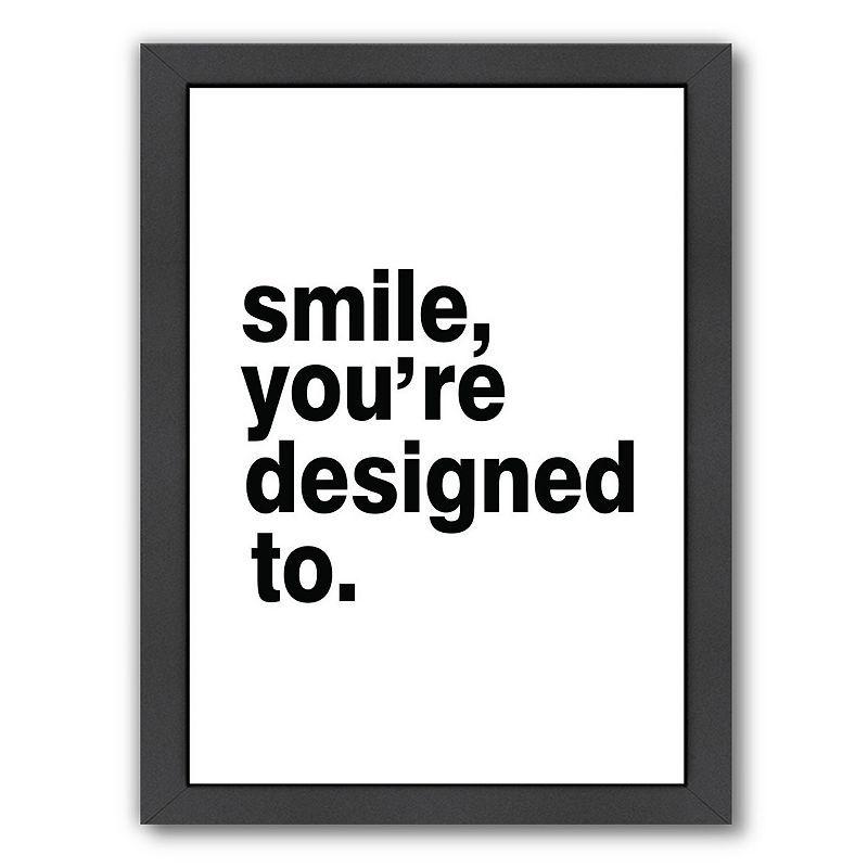 """Americanflat """"Smile, You're Designed To"""" Framed Wall Art, Medium"""