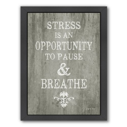 "Americanflat ""Pause & Breathe"" Framed Wall Art"