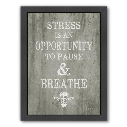 "Americanflat ""Pause & Breathe"" Framed Wall Art"