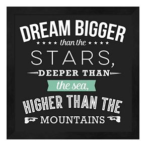"""Dream Bigger"" Framed Wall Art"