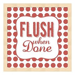 'Flush When Done' Framed Wall Art