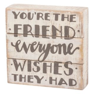 """""""You're The Friend"""" Box Sign Art"""
