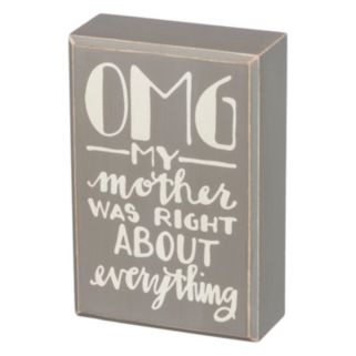 """""""My Mother Was Right"""" Box Sign Art"""