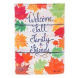 "Evergreen ""Welcome Family & Friends"" Indoor / Outdoor Garden Flag"