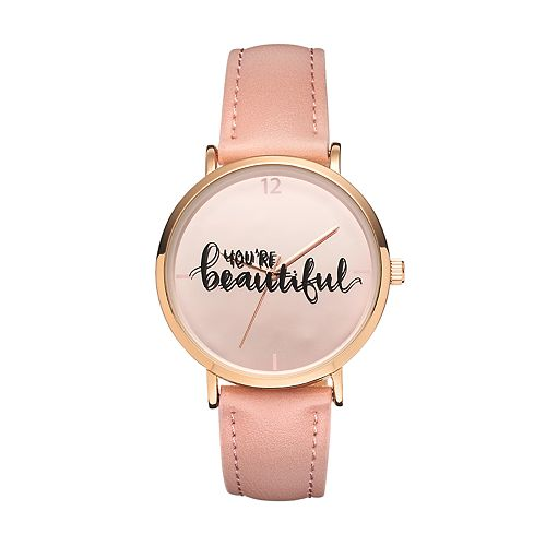 "Women's ""You're Beautiful"" Watch"