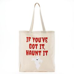 Tri-Coastal Design 'If You've Got It, Haunt It' Canvas Tote