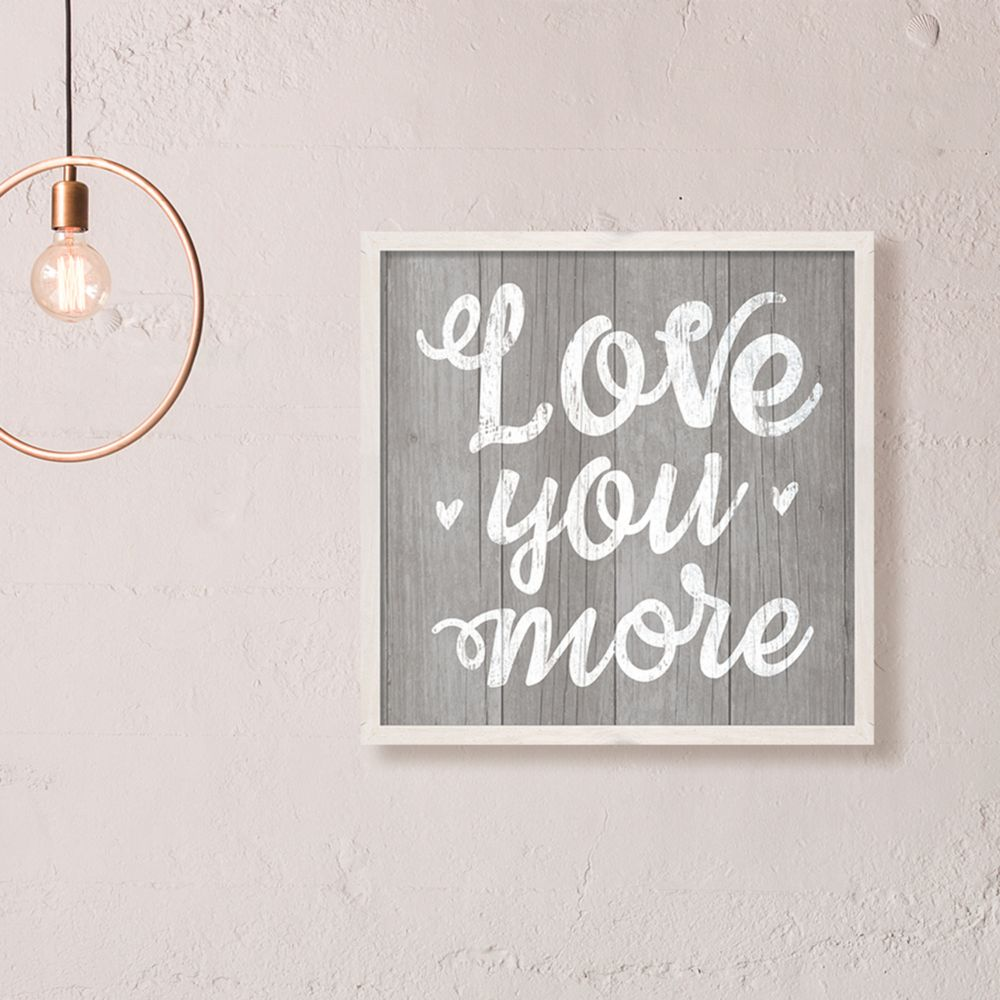 "Love You More Wall Art designs ""love you more"" framed wall art"