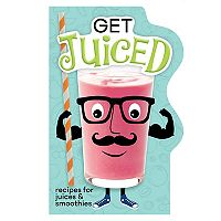 Publications International, Ltd. Get Juiced Recipe Book