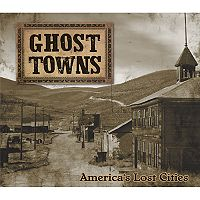 Publications International, Ltd. Ghost Towns Book