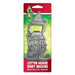 """Elf The Movie """"Cotton Headed Ninny Muggins"""" Bottle Opener by ICUP"""