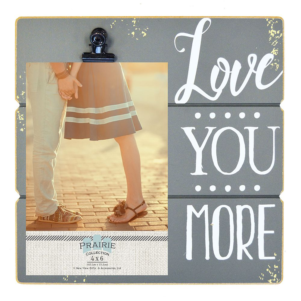 New View Love You More 4 X 6 Photo Clip Frame