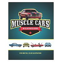 Muscle Cars Illustrated Guide