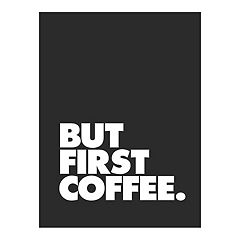 Art.com 'But First Coffee' Wall Art Print