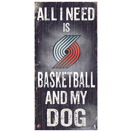Portland Trail Blazers All I Need Wall Art