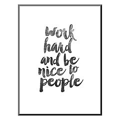 Art.com 'Work Hard And Be Nice' Mounted Wall Art Print