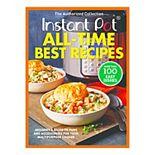 "Instant Pot ""All-Time Best Recipes"" Cookbook"