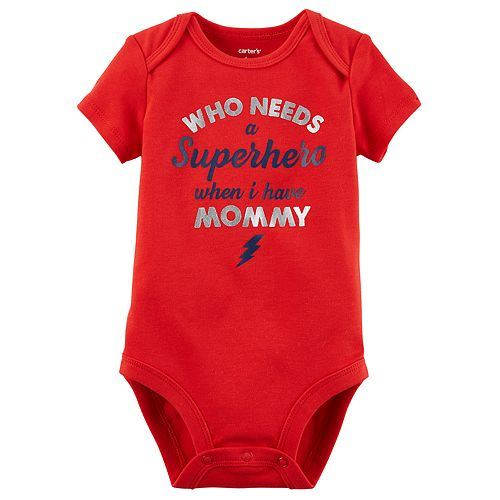"Baby Boy Carter's ""Who Needs A Superhero When I Have Mommy"" Graphic Bodysuit"