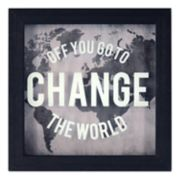 "New View ""Change the World"" Framed Wall Art"