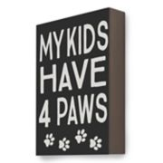 "New View ""My Kids Have 4 Paws"" Wall Decor"