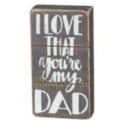 """I Love That You're My Dad"" Box Sign Art"